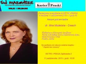 Spotkanie w Retro-Praga z dr.Mirą Modelską-Creech